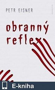 Obranný reflex (E-KNIHA)