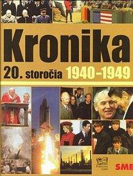 Kronika 20. storočia 1940 - 1949