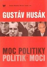 Gustáv Husák Moc politiky politik moci