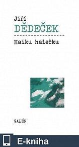 Haiku haiečku (E-KNIHA)