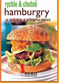 Hamburgry a pokrmy z mletého masa - rychle a chutně