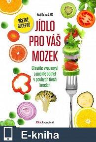 Jídlo pro váš mozek (E-KNIHA)
