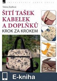 Šití tašek, kabelek a doplňků – krok za krokem (E-KNIHA)