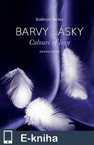 Barvy lásky- Nespoutaná (E-KNIHA)
