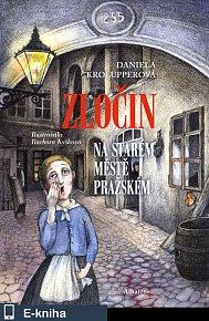 Zločin na Starém Městě pražském (E-KNIHA)