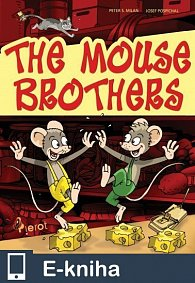 The Mouse brothers (E-KNIHA)