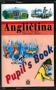 Angličtina pro 5.ročník základní školy - Pupil´s Book - MC