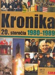 Kronika 20. storočia 1980 - 1989