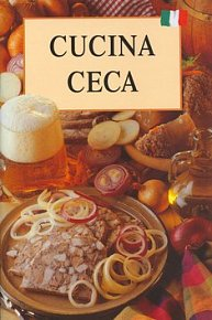 Česká kuchyně - italsky (Cucina Ceca)