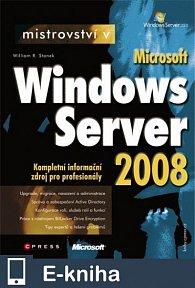Mistrovství v Microsoft Windows Server 2008 (E-KNIHA)