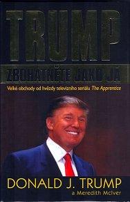 Trump - Zbohatněte jako já