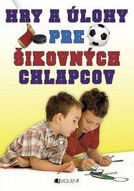 Hry a úlohy pre šikovných chlapcov