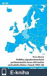 Politika západoněmeckých parlamentních stran vůči zemím východního bloku v letech 1963-66 (E-KNIHA)