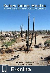 Kolem kolem Mexika (E-KNIHA)