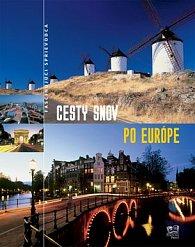 Cesty snov po Európe