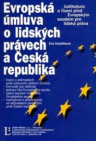 Evropská úmluva o lidských právech a Česká Republika