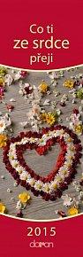 Kalendář záložkový 2015 - Co ti ze srdce přeji