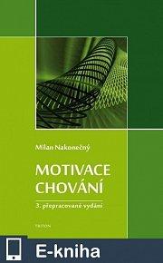 Motivace chování, 3.přepracované vydání (E-KNIHA)