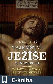 Tajemství Ježíše z Nazaretu (E-KNIHA)
