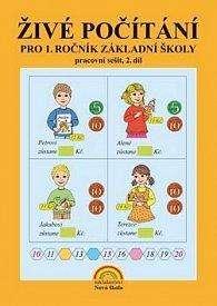 Živé počítání pro 1. ročník základní školy pracovaní sešit, 2. díl