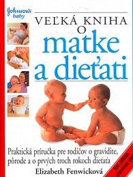 Veľká kniha o matke a dieťati