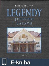 Legendy jednoho ústavu (E-KNIHA)