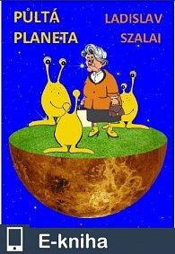 Půltá planeta (E-KNIHA)