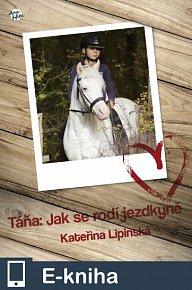 Táňa: Jak se rodí jezdkyně (E-KNIHA)