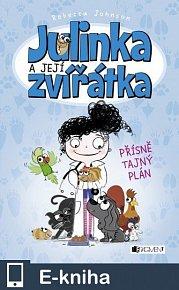 Julinka a její zvířátka – Přísně tajný plán (E-KNIHA)