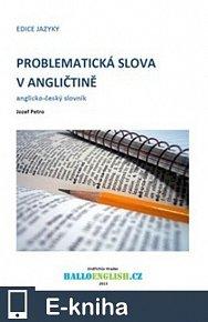 Problematická slova v angličtině: anglicko-český slovník (E-KNIHA)