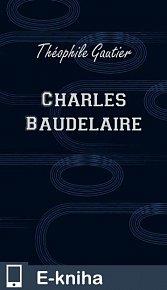 Charles Baudelaire (E-KNIHA)