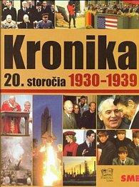 Kronika 20. storočia 1930 - 1939