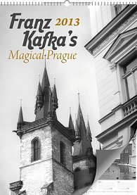 Kalendář 2013 nástěnný - Magická Praha Franze Kafky, 33 x 46 cm