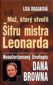 Muž, který stvořil Šifru mistra Leonarda