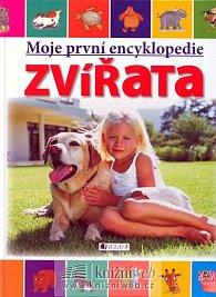 Moje první encyklopedie - ZVÍŘATA