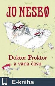 Doktor Proktor a vana času (E-KNIHA)