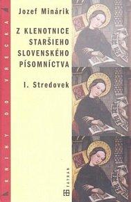 Z klenotnice staršieho slovanského písomníctva