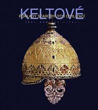 Keltové - Poklady starobylých civilizací