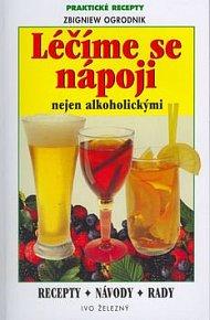 Léčíme se nápoji nejen alkoh.