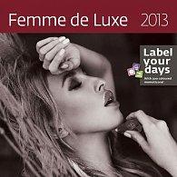 Kalendář nástěnný 2013 - Femme de Luxe
