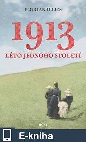1913. Léto jednoho století (E-KNIHA)