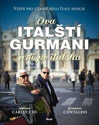 Dva italští gurmáni jedí po italsku