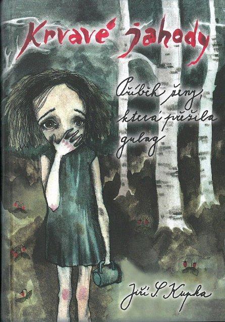 Náhled Krvavé jahody - Příběh ženy, která přežila gulag