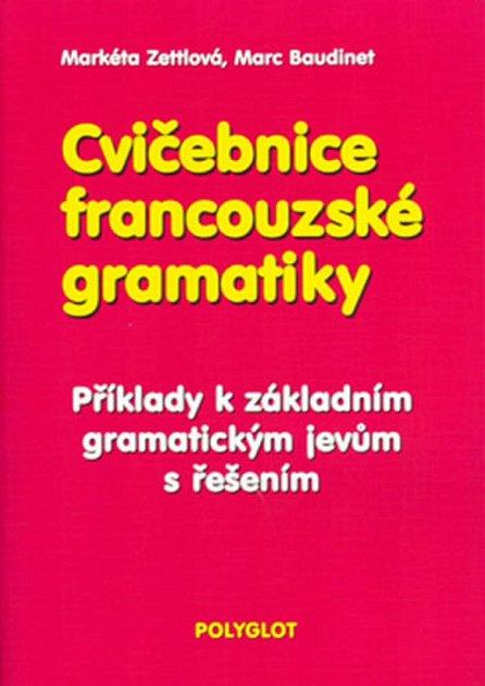 Náhled Cvičebnice francouzské gramatiky