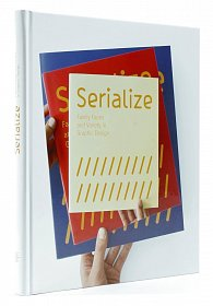Serialize - Family Faces and Variety in Graphic Design