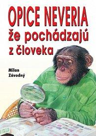 Opice neveria, že pochádzajú z človeka
