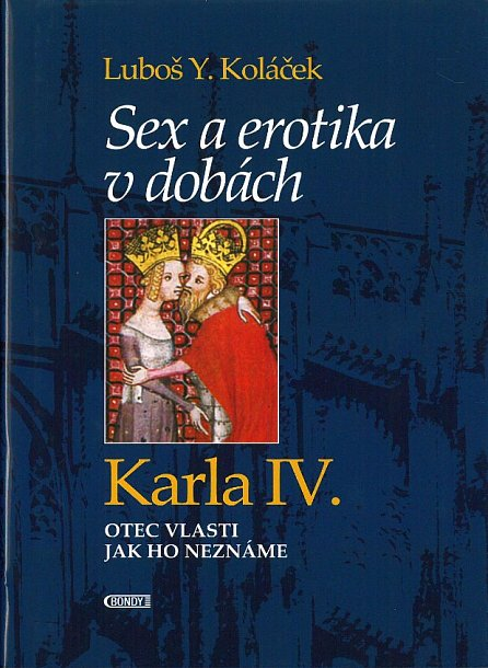 Náhled Sex a erotika v dobách Karla IV.