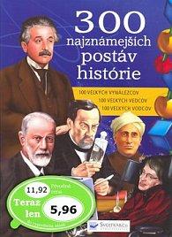 300 najznámejších postáv histórie