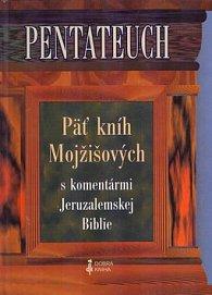 Pentateuch 5 kníh Mojžišových