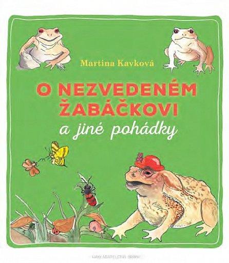 Náhled O nezvedeném žabáčkovi a jiné pohádky